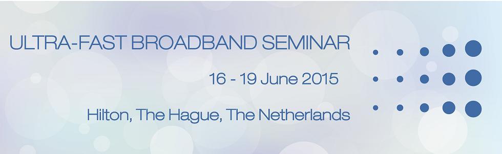 Ultra Fast Broadband Seminar: DSL Seminar evolved