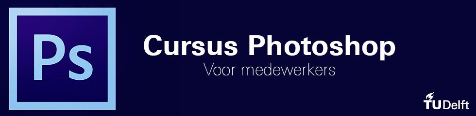 Driedelige cursus Photoshop voor medewerkers april 2015