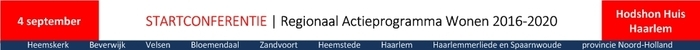 Startconferentie Regionaal Actieprogramma Wonen 2016-2020, Zuid-Kennemnerland / IJmond
