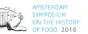 Amsterdam Symposium on the History of Food 2016