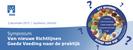 Symposium Van nieuwe Richtlijnen Goede Voeding naar de praktijk