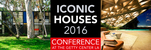Iconic Houses Conference (2016)