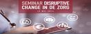 Disruptive Change
