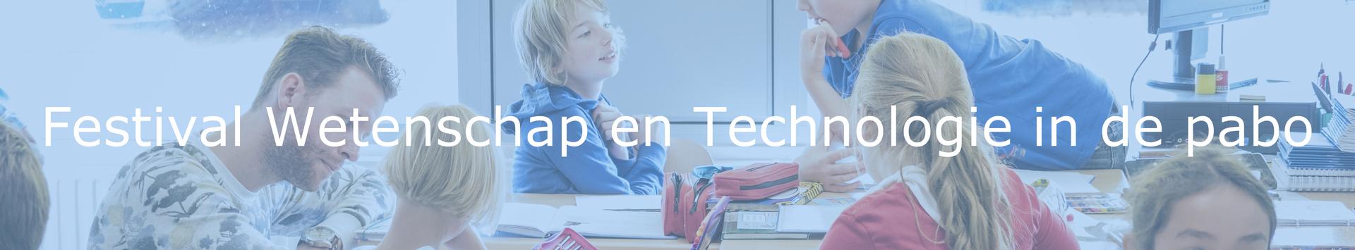 Festival Wetenschap en Technologie in de pabo