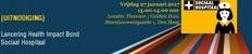 Lancering Health Impact Bond - Sociaal Hospitaal..