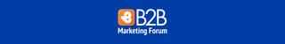 B2B Marketing Forum 2018